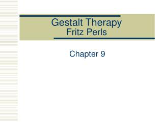 Gestalt Therapy Fritz Perls