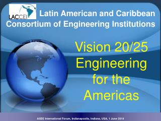 Vision 20/25 Engineering  for the Americas
