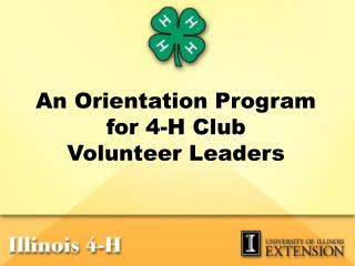 An Orientation Program for 4-H Club Volunteer Leaders