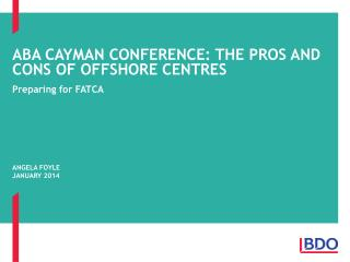 ABA Cayman Conference: The Pros and Cons of OffShore Centres