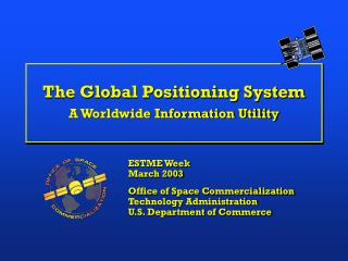 The Global Positioning System A Worldwide Information Utility