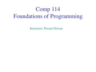 Comp 114 Foundations of Programming