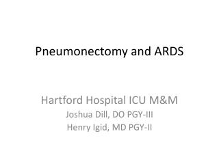 Pneumonectomy and ARDS