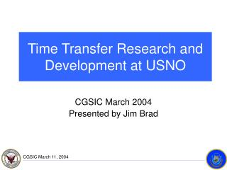 Time Transfer Research and Development at USNO