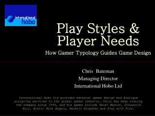 Play Styles & Player Needs How Gamer Typology Guides Game Design