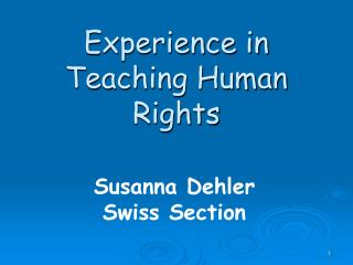 Experience in Teaching Human Rights