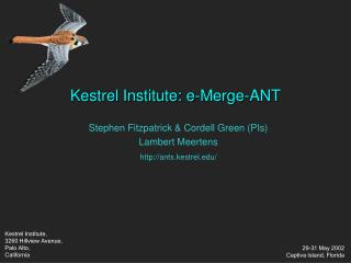Kestrel Institute: e-Merge-ANT
