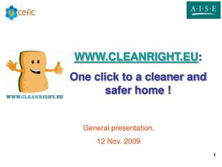WWW.CLEANRIGHT.EU : One click to a cleaner and safer home  !