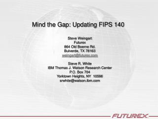 Mind the Gap: Updating FIPS 140
