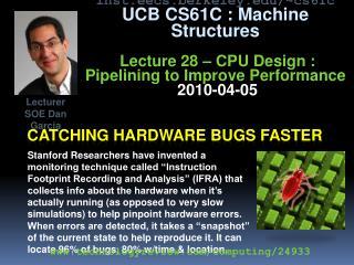 Catching hardware bugs faster
