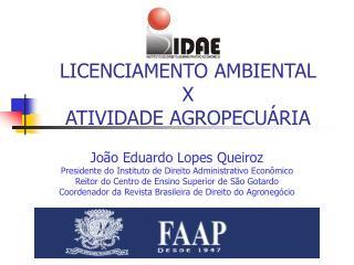 LICENCIAMENTO AMBIENTAL X   ATIVIDADE AGROPECUÁRIA