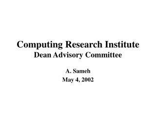 Computing Research Institute Dean Advisory Committee