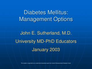 Diabetes Mellitus:  Management Options