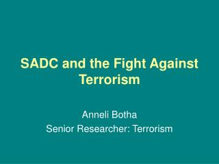 SADC and the Fight Against Terrorism