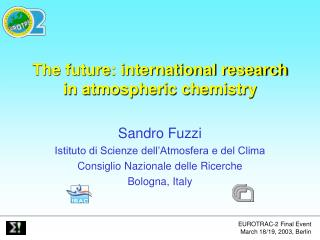 The future: international research in atmospheric chemistry