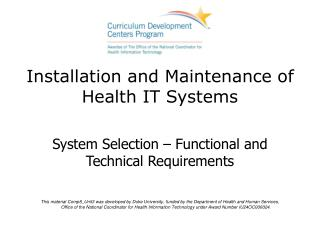 Installation and Maintenance of Health IT Systems