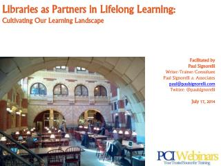 Libraries as Partners in Lifelong Learning: Cultivating Our Learning Landscape