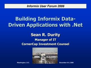 Building Informix Data-Driven Applications with .Net