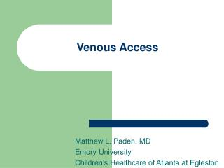 Venous Access