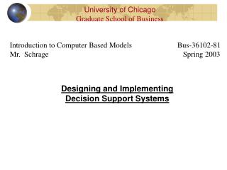 Designing and Implementing Decision Support Systems