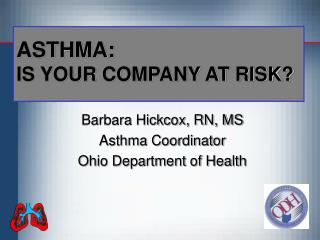 ASTHMA: IS YOUR COMPANY AT RISK