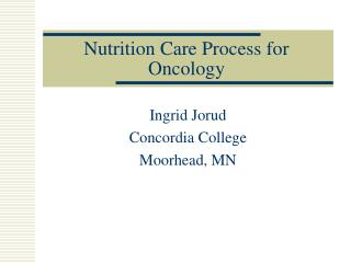 Nutrition Care Process for Oncology