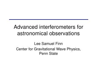 Advanced interferometers for astronomical observations