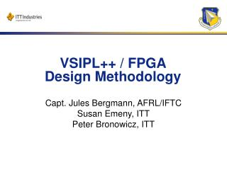 VSIPL++ / FPGA  Design Methodology