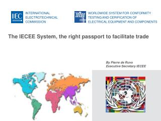 The IECEE System, the right passport to facilitate trade