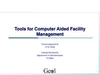 Tools for Computer Aided Facility Management