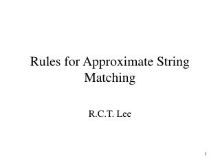 Rules for Approximate String Matching