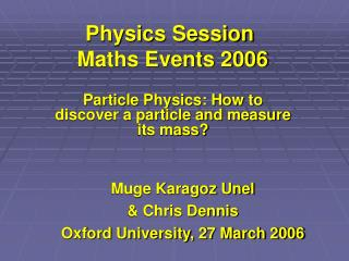 Physics Session  Maths Events 2006