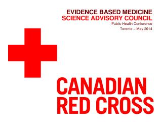 Evidence based medicine Science advisory council
