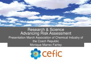 Research & Science Advancing Risk Assessment