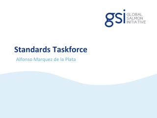 Standards Taskforce