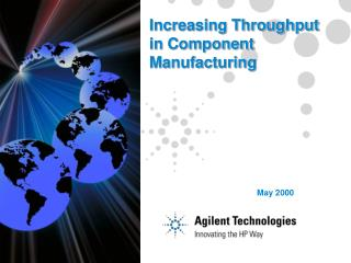 Increasing Throughput in Component Manufacturing