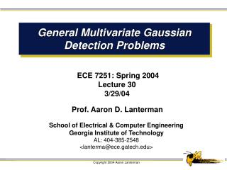 General Multivariate Gaussian Detection Problems