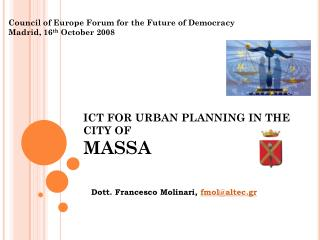ICT FOR URBAN PLANNING IN THE CITY OF MASSA