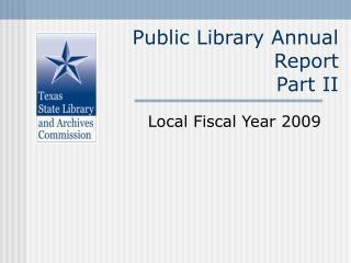 Public Library Annual Report Part II
