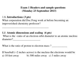 Exam 1 Headers and sample questions  (Monday 23 September 2013)