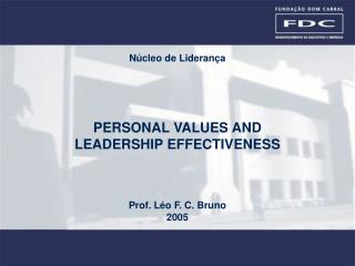 PERSONAL VALUES AND  LEADERSHIP EFFECTIVENESS