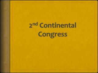 2 nd  Continental Congress