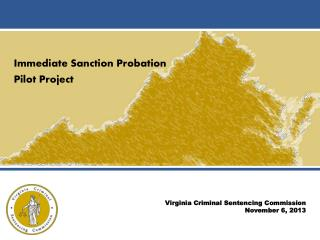 Immediate Sanction Probation  Pilot Project