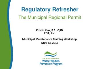 Regulatory Refresher   The Municipal Regional Permit