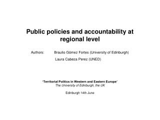 'Territorial Politics in Western and Eastern Europe'  The University of Edinburgh, the UK