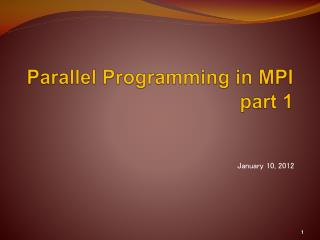 Parallel Programming in MPI part 1