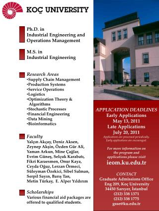 Ph.D. in  Industrial Engineering and Operations Management M.S. in Industrial Engineering
