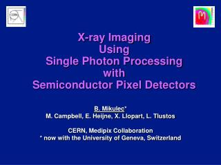 X-ray Imaging Using Single Photon Processing with Semiconductor Pixel Detectors