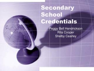 Secondary School Credentials