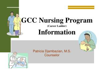 GCC Nursing Program (Career Ladder) Information